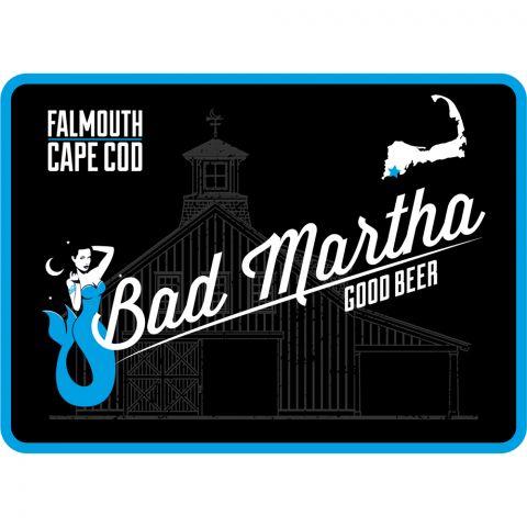 Bad Martha Tin Tacker Sign - Cape Cod